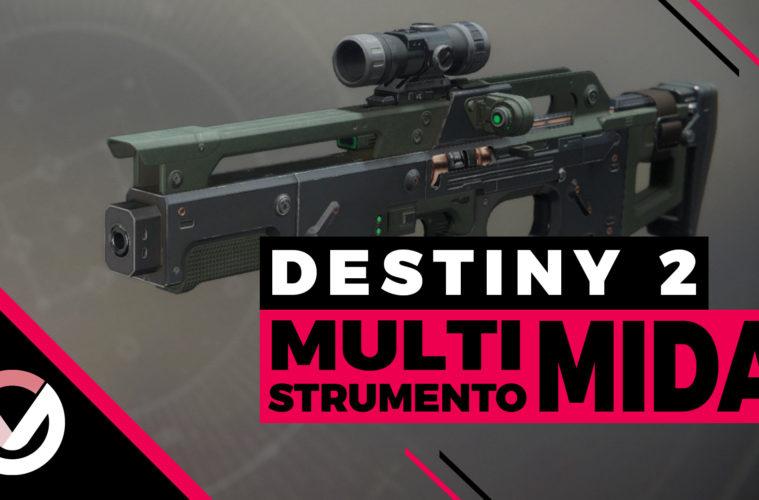 Destiny-2 - Guida come ottenere Multi-Strumento MIDA