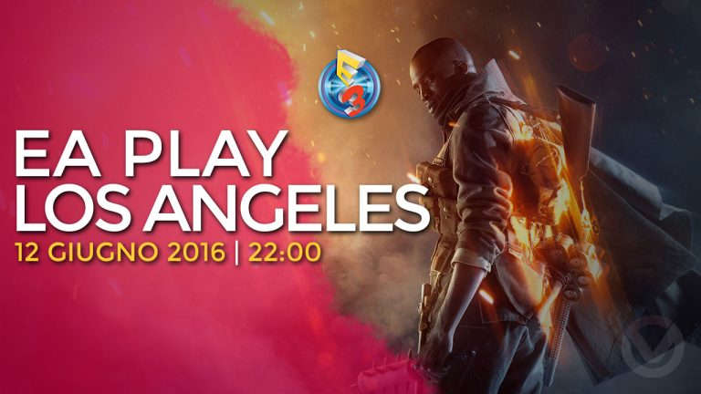 E3 2016 | EA Play Los Angeles