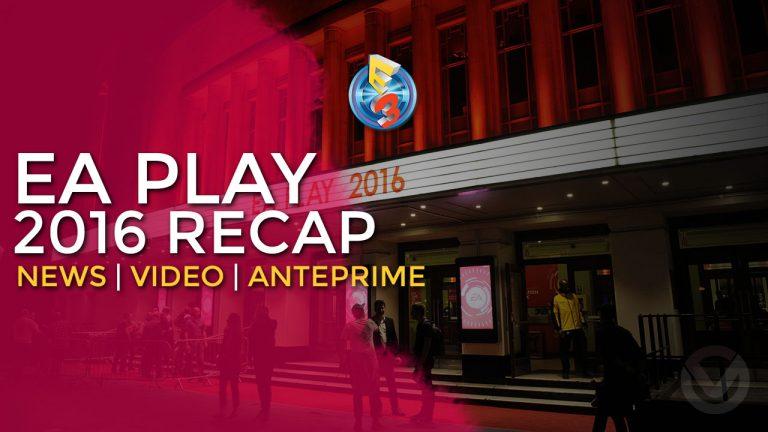 E3 2016   EA Play 2016 Recap