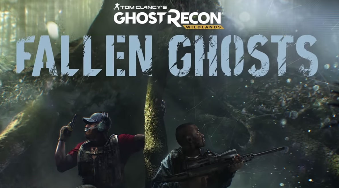 Tom Clancy's Ghost Recon Wildlands: Fallen Ghosts