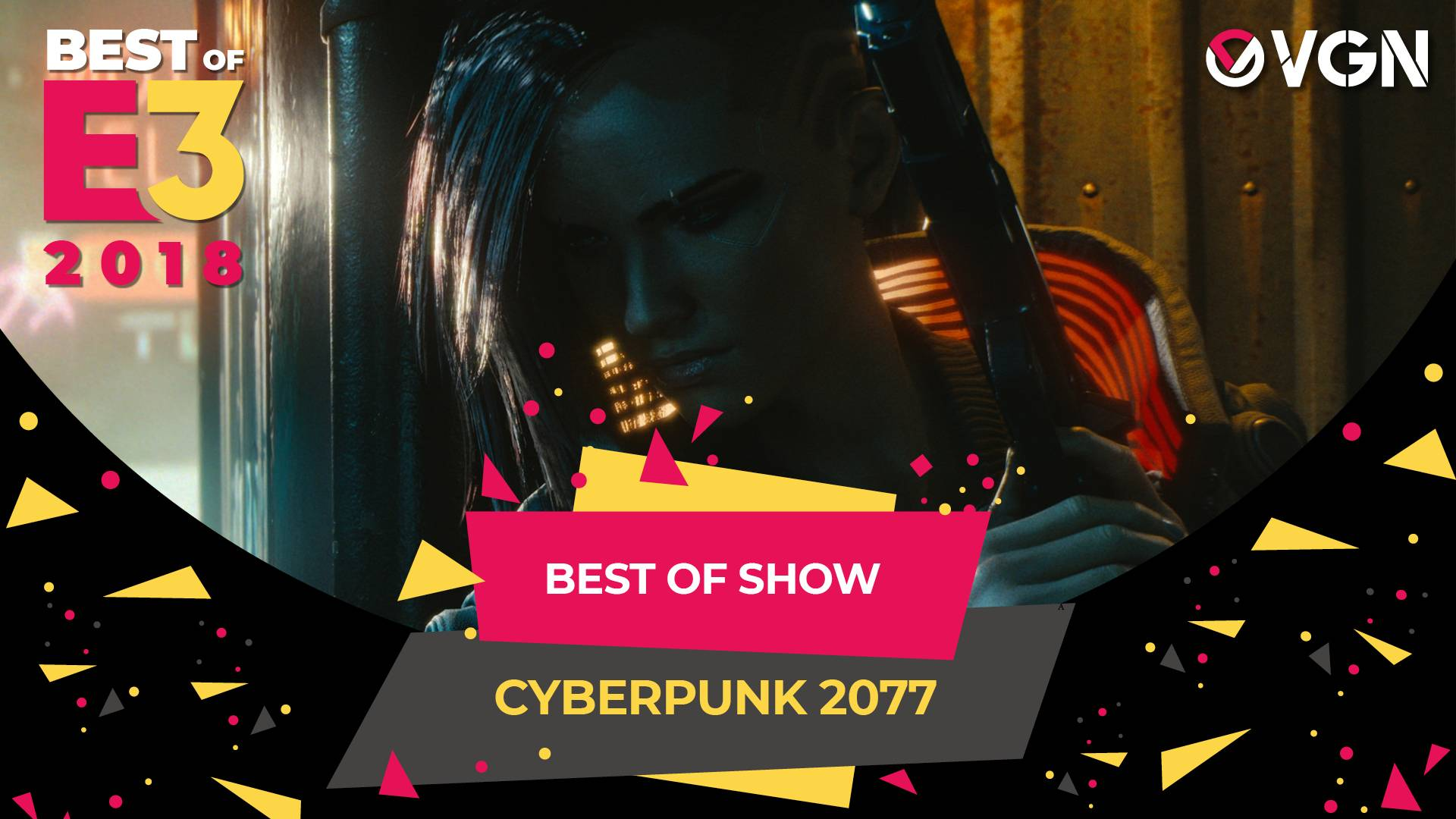 E3 2018 - Best of Show - Cyberpunk 2077