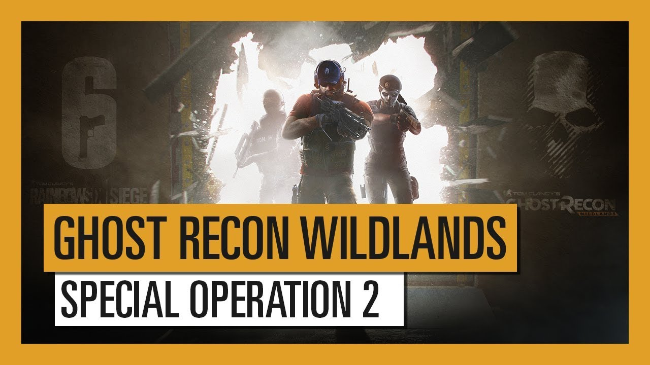 Ghost Recon Wildlands - Special Operation 2: Rainbow Six Siege