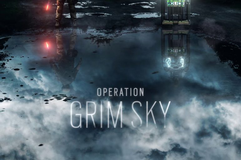 Rainbow Six Siege - Operation Grim Sky