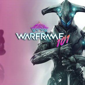 Warframe 101 - Episodio 1