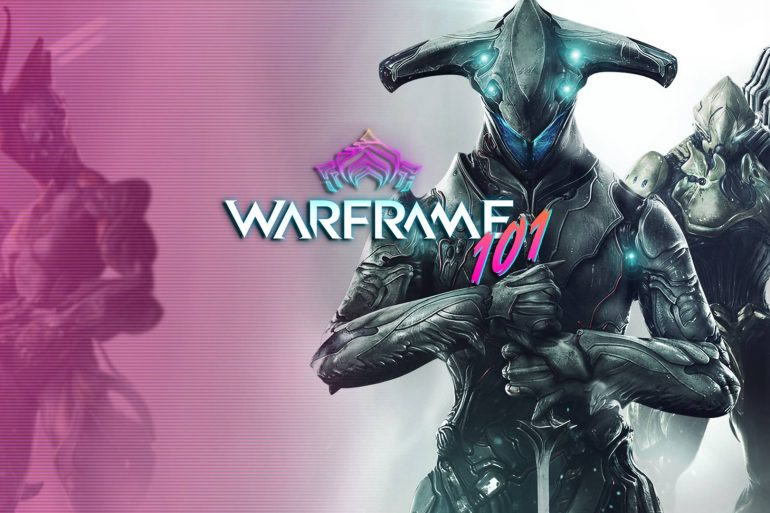 Warframe 101 - Episodio 1