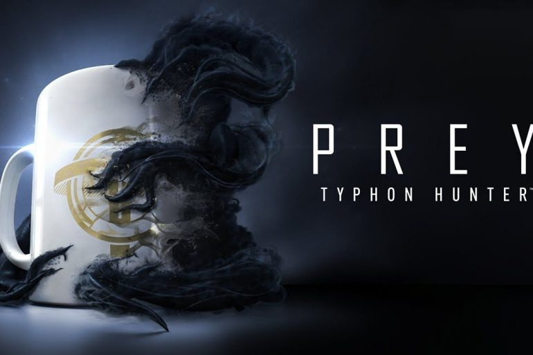 Prey - Typhon Hunter