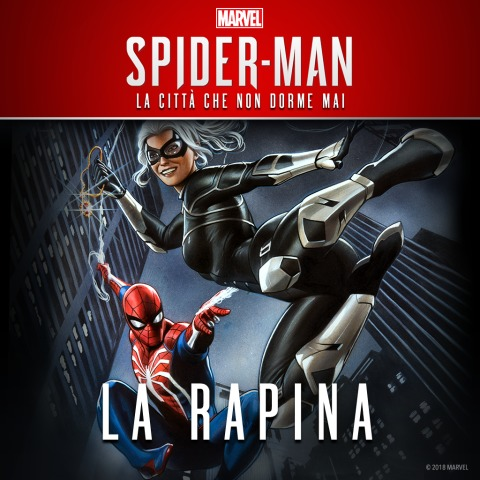 Marvel's Spider-Man - La Rapina