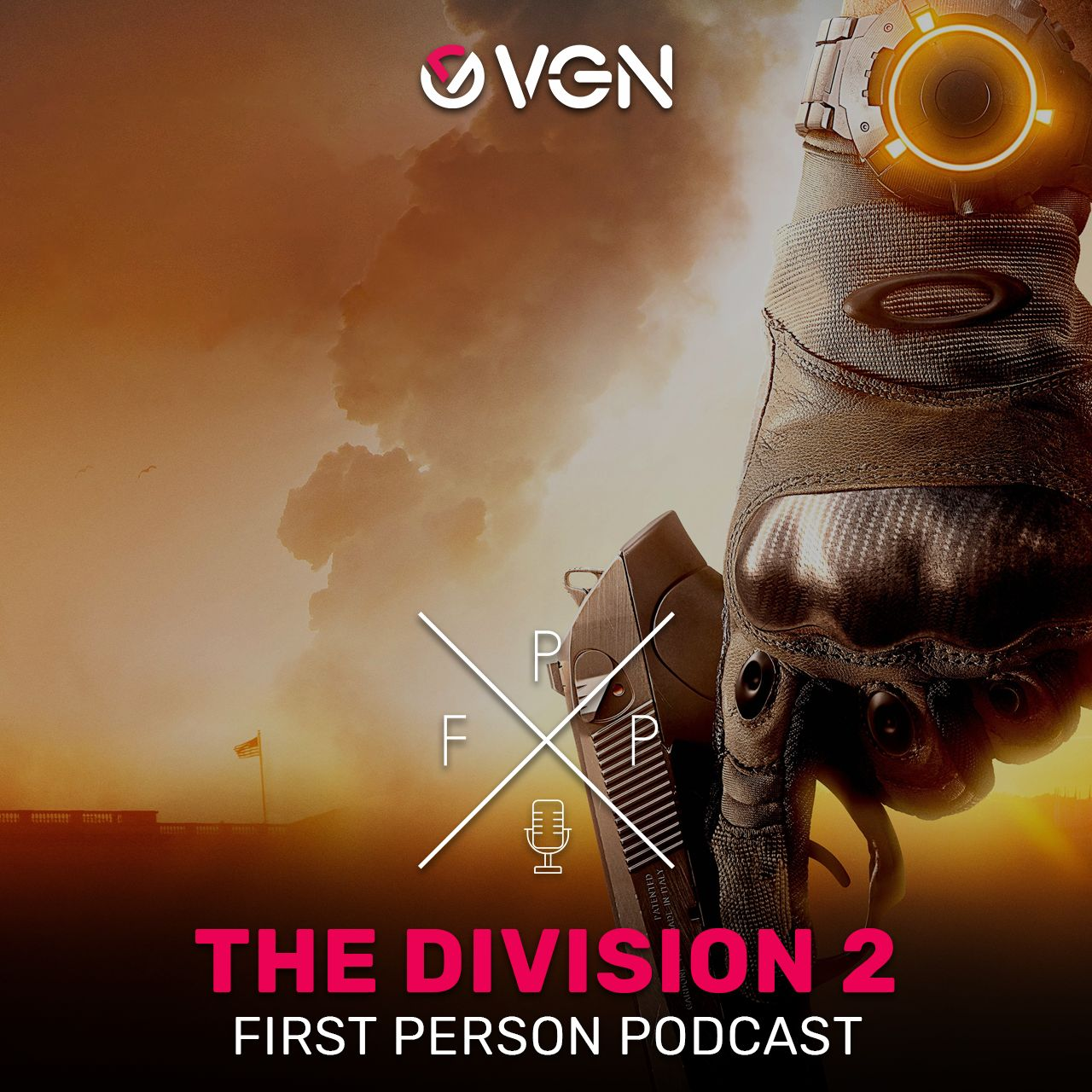 First Person Podcast - The Division 2